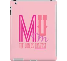 Mum - The World's Greatest iPad Case/Skin