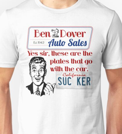 Ben Dover Auto - Sucker Unisex T-Shirt