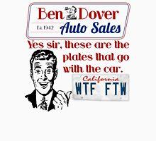 Ben Dover Auto WTF FTW Unisex T-Shirt