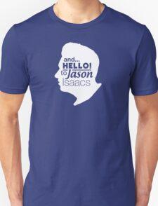 Mark Kermode - and hello to Jason Isaacs  Unisex T-Shirt