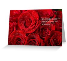 Love Would Never Be a Promise of a Rose Garden  Greeting Card