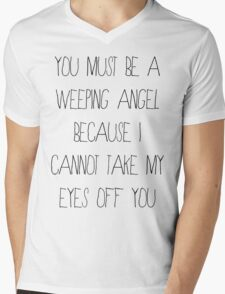 You Must Be A Weeping Angel... Mens V-Neck T-Shirt