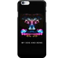 My dog and bone iPhone Case/Skin