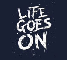 Life Goes On One Piece - Long Sleeve