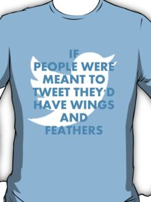 Twitter is not for me T-Shirt