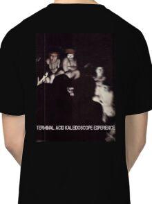 Terminal Acid Kaleidoscope Experience Classic T-Shirt