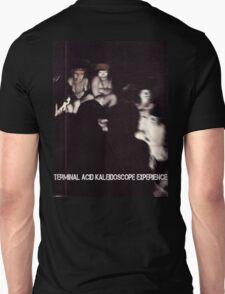 Terminal Acid Kaleidoscope Experience Unisex T-Shirt
