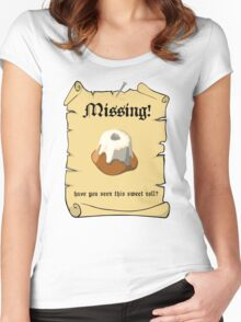 Where is my sweet roll? Women's Fitted Scoop T-Shirt