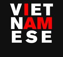 I AM VIETNAMESE Unisex T-Shirt
