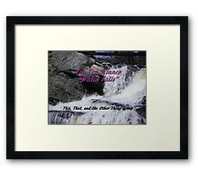 Top Ten - Water Falls Framed Print