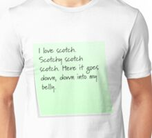 Scotchy scotch scotch Unisex T-Shirt