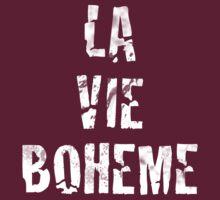 La Vie Boheme - Rent - White Typography design by Hrern1313