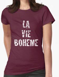 La Vie Boheme - Rent - White Typography design Womens Fitted T-Shirt