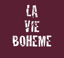 La Vie Boheme - Rent - White Typography design Unisex T-Shirt