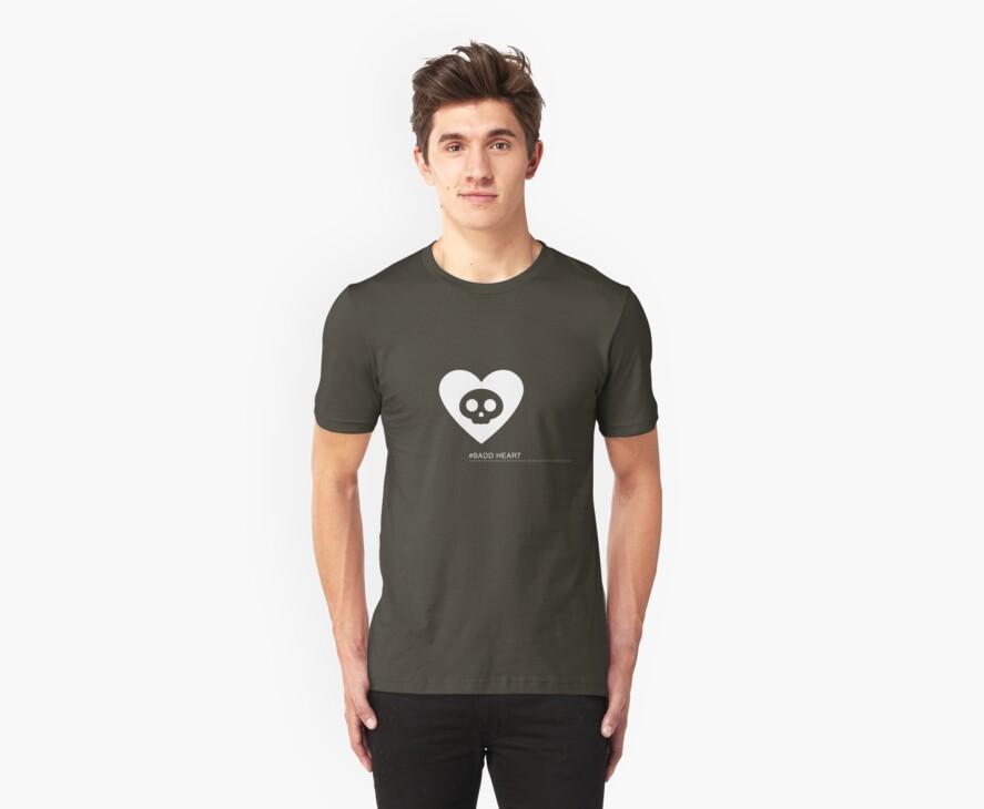 Badd Heart by ishirtkingdom