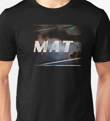 MAT Unisex T-Shirt