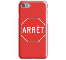 Stop, Quebec, Traffic Sign, Canada iPhone Case/Skin