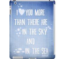 I ♥ you more iPad Case/Skin