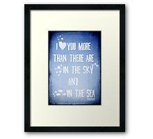 I ♥ you more Framed Print