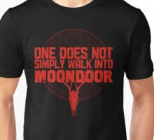 One Does Not Simply Walk Into Moondoor Unisex T-Shirt