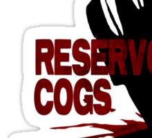 Reservoir Cogs Sticker
