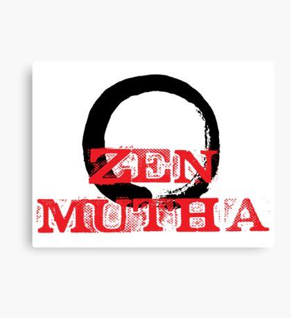Zen Mutha Canvas Print