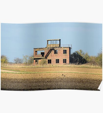 The Old Tower at RAF Coleby Grange (WWII Canadian airfield) Poster