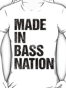 Made In Bass Nation (black) T-Shirt