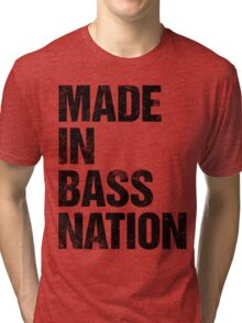 Made In Bass Nation (black) Tri-blend T-Shirt