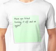 Off and on again? Unisex T-Shirt