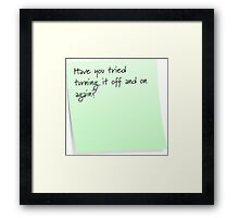 Off and on again? Framed Print