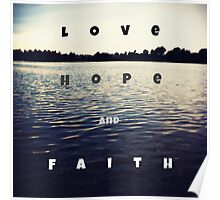 love, hope and faith Poster