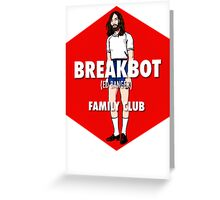 Breakbot - Family Club Greeting Card
