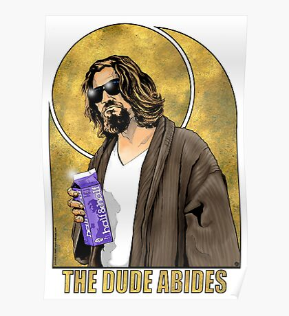 The Dude Big Lebowski Poster Poster