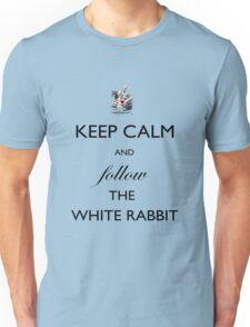 Keep Calm and follow the White Rabbit  Unisex T-Shirt