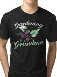 Gardening Grandma Tri-blend T-Shirt