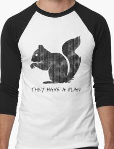 Squirrels: They Have A Plan Men's Baseball ¾ T-Shirt