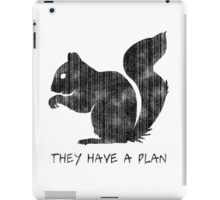Squirrels: They Have A Plan iPad Case/Skin