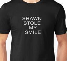 Shawn Stole My Smile Unisex T-Shirt