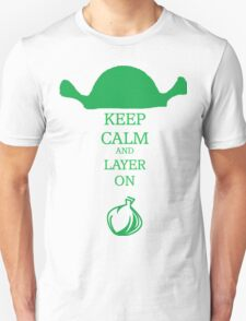 Keep Calm and Layer On T-Shirt