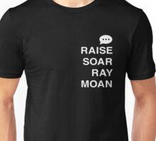 Raise Soar Ray Moan Unisex T-Shirt