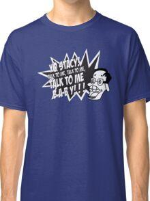Yo Stacy! Classic T-Shirt