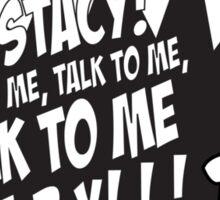 Yo Stacy! Sticker