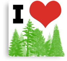 I Heart Pine Trees / Forest / Nature Canvas Print