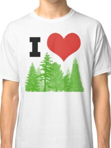 I Heart Pine Trees / Forest / Nature Classic T-Shirt