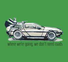 where we're going, we don't need roads One Piece - Short Sleeve