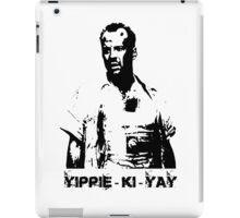 Yippee-ki-yay! iPad Case/Skin
