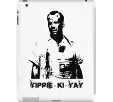 Yippee-ki-yay! iPad Case/Skin