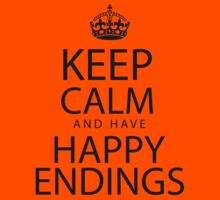 Keep calm and have happy endings Kids Clothes