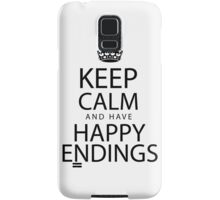 Keep calm and have happy endings Samsung Galaxy Case/Skin